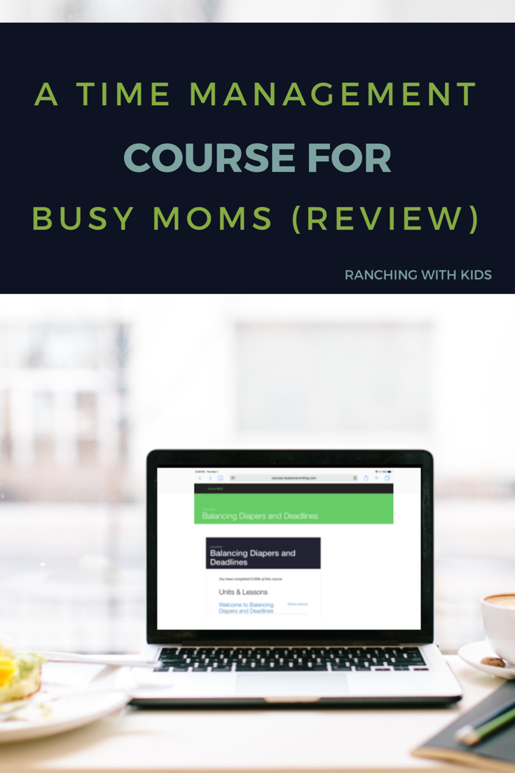 A Time Management Course for Busy Moms (Review). #timemanagement #busymoms #timemanagementformoms #busymomstips