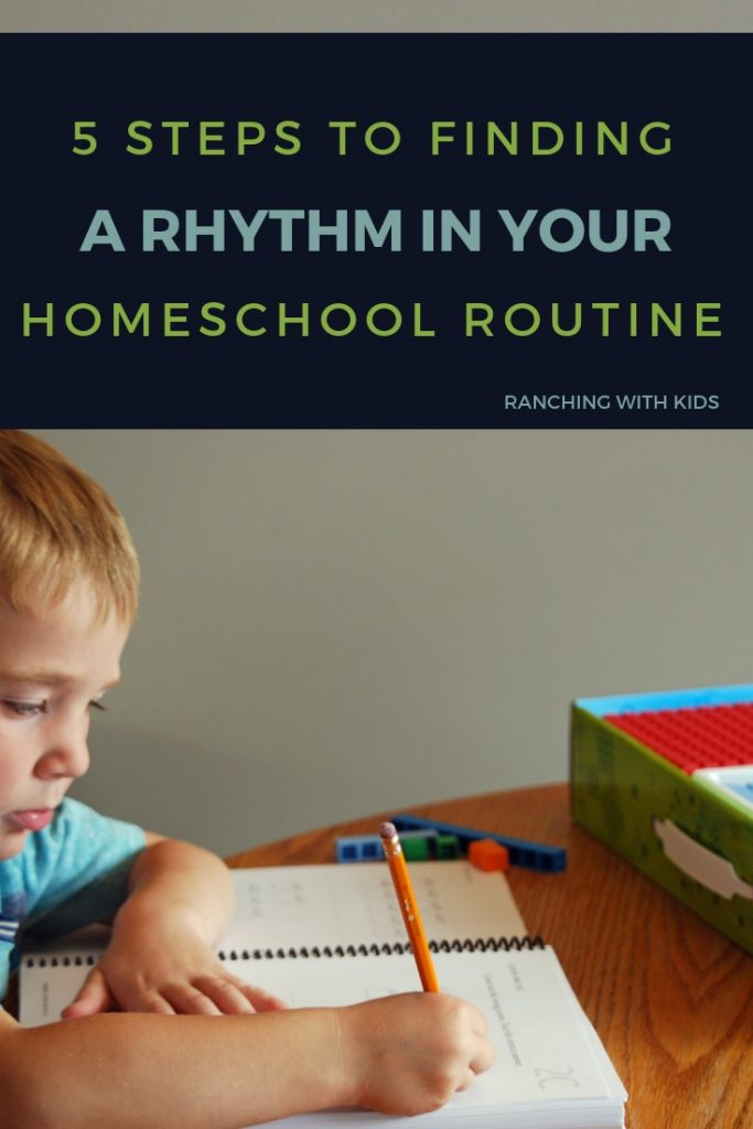 5 steps to finding a rhythm in your homeschool routine. #homeschool #homeschoolroutine #homeschoolroutinedailyschedules